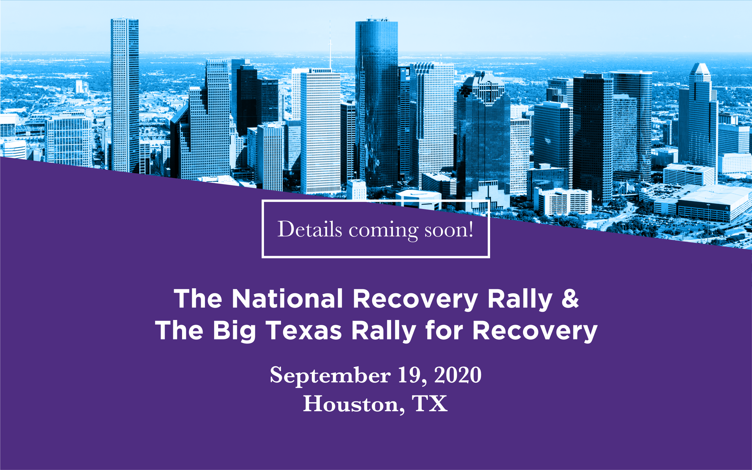 The National Recovery Rally and The Big Texas Rally for Recovery will take place on September 19, 2020 in Houston, TX!